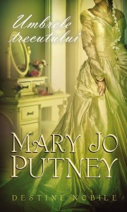 Umbrele trecutului. Destine nobile (Vol. 2) -Mary Jo Putney-Never Less Than a Lady