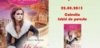 Un duce doar pentru mine - Kelly Bowen - Colectia Iubiri de poveste