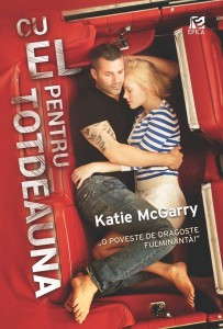 CU EL PENTRU TOTDEAUNA de Katie McGarry-Editura Epica