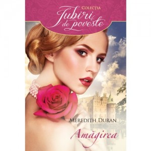 Amagirea de Meredith Duran-Editura Litera