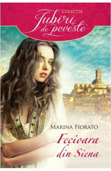Fecioara din Siena - Marina Fiorato - Editura Alma/Litera