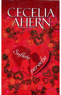 Suflete pereche de Cecelia Ahern