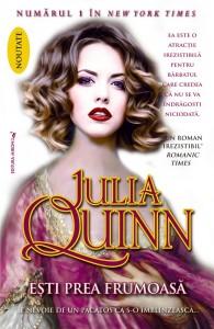 Esti prea frumoasa de Julia Quinn-Editura Miron