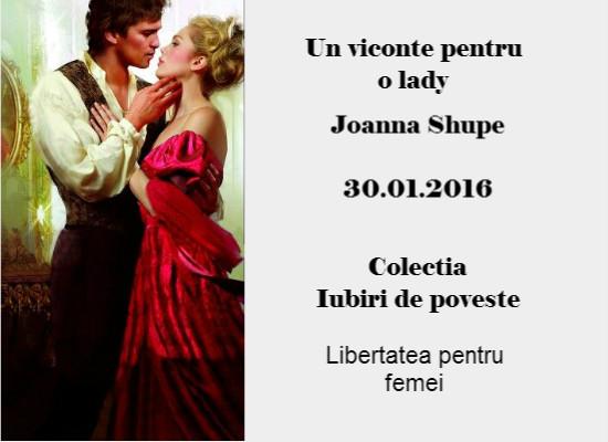 Un viconte pentru o lady - Joanna Shupe - Colectia Iubiri de poveste