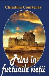 PRINS IN FURTUNILE VIETII de Christina Courtenay