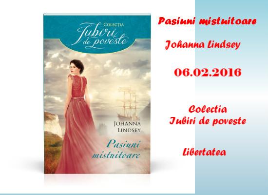 Pasiuni mistuitoare de Johanna Lindsey-Colectia Iubiri de poveste