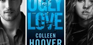 UGLY LOVE Despre fata urata a iubirii de Colleen Hoover