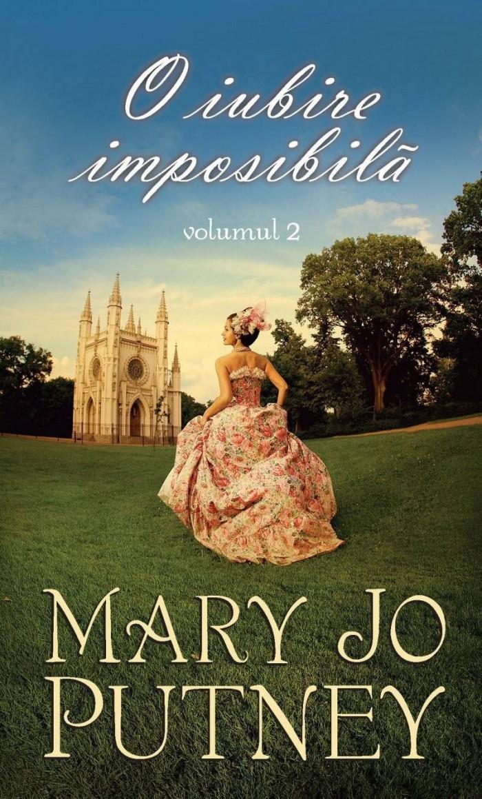 O iubire imposibila de Mary Jo Putney vol. 2