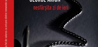 nesfarsita zi de ieri-George Arion