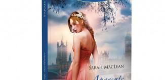 Aparențe înșelătoare - Sarah MacLean - Colecția Iubiri de poveste