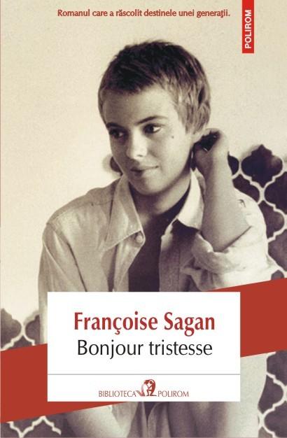 Bonjour Tristesse de Francoise Sagan
