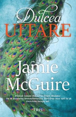 Dulcea uitare de Jamie McGuire