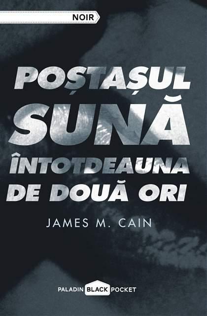 James M. Cain Poştaşul sună întotdeauna de două ori
