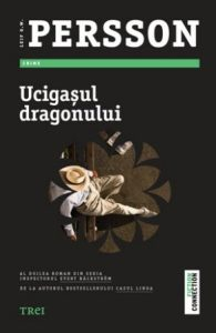 Ucigaşul dragonului de Leif G.W.Persson