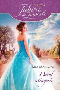 Touch of a Scoundrel - Darul atingerii - Seria Atingerea seducției -Mia Marlowe