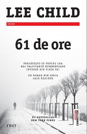 61 de ore de Lee Child-Editura Trei-prezentare