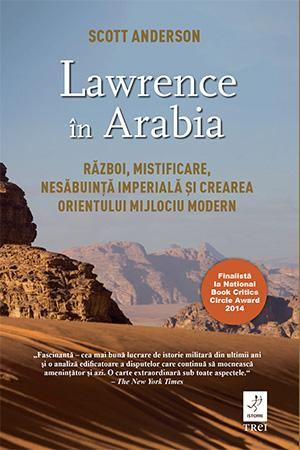 Lawrence în Arabia de Scott Anderson