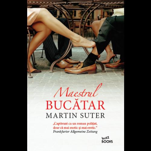 Maestrul bucătar de Martin Suter