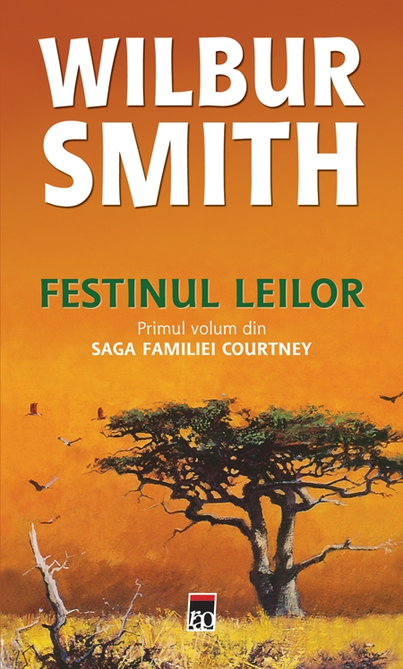Wilbur Smith - Festinul leilor