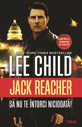 Sa nu te intorci niciodata de Lee Child