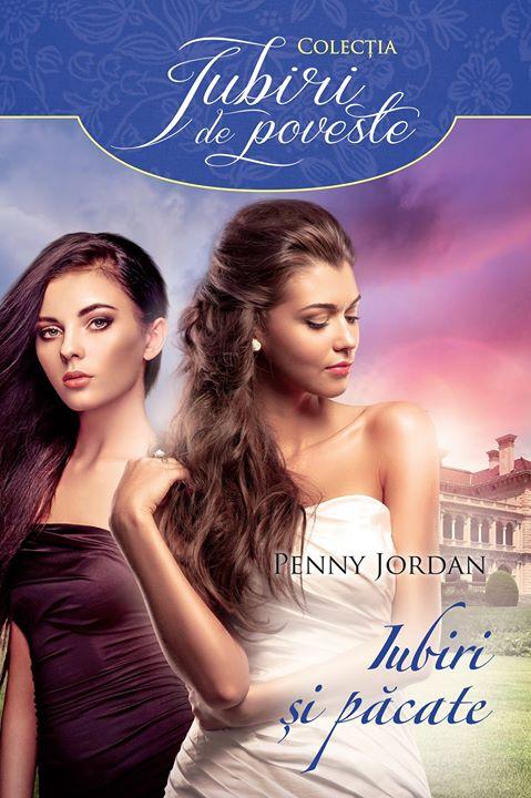 Iubiri şi păcate - Penny Jordan - Colecţia Iubiri de poveste
