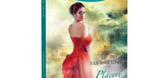 Plăceri primejdioase - Julie Anne Long - Colecția Iubiri de poveste