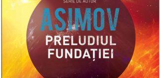 Preludiul Fundaţiei - Isaac Asimov