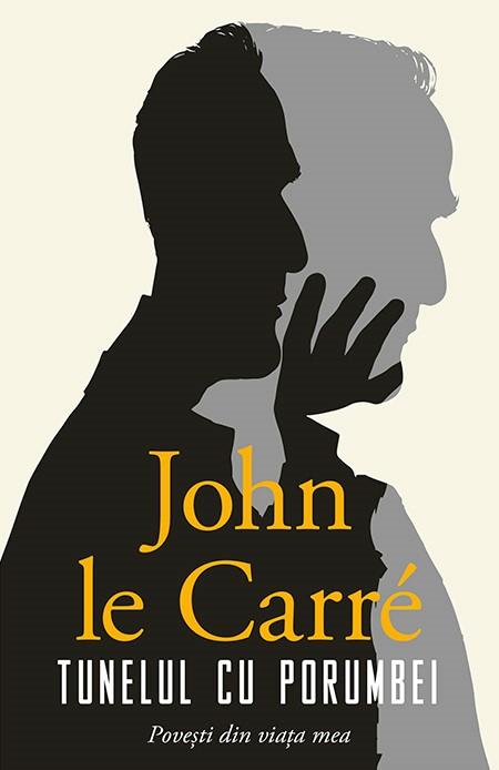 Tunelul cu porumbei - John le Carre