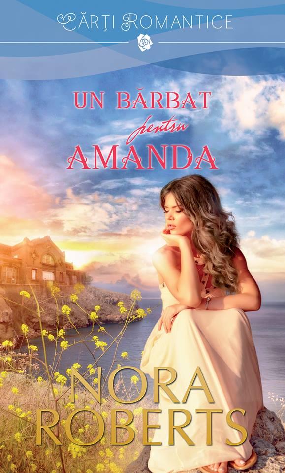 A Man for Amanda - Un bărbat pentru Amanda - Nora Roberts