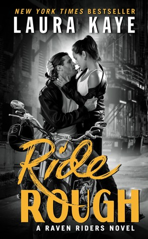 Ride Rough by Laura Kaye - Book - Literaturapetocuri.ro