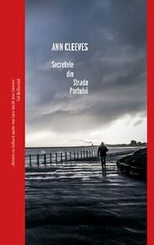 Secretele din Strada Portului - Ann Cleeves