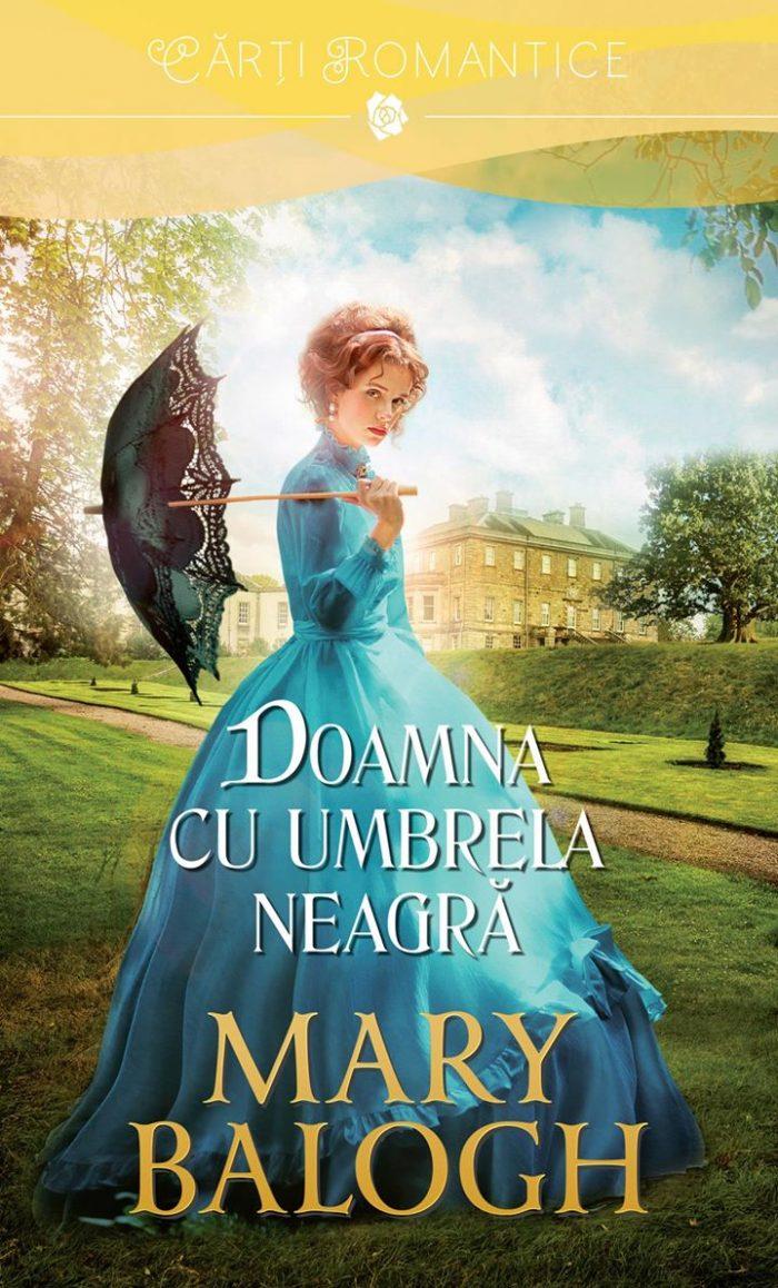 Doamna cu umbrelă neagră - Mary Balogh - Colecţia Cărţi Romantice