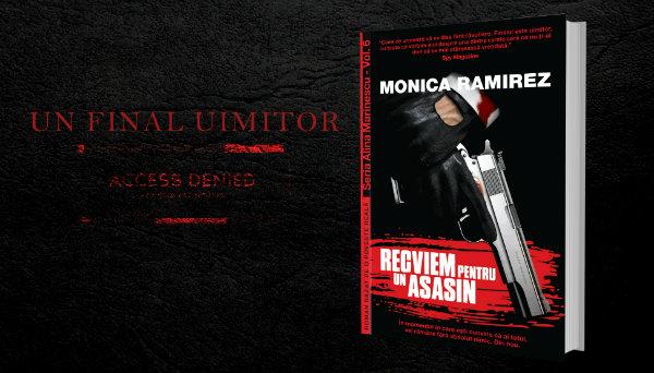 Recviem pentru un asasin - Monica Ramirez Seria Alina Marinescu - recenzie