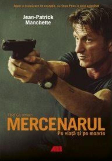 Mercenarul - THE GUNMAN - Pe viață și pe moarte