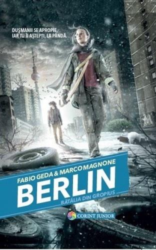 Berlin - Bătălia din Gropius (vol. 3 din seria BERLIN) - Fabio Geda şi Marco Magnone - recenzie
