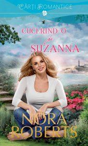 Suzanna's Surrender - Cucerind-o pe Suzanna - Nora Roberts