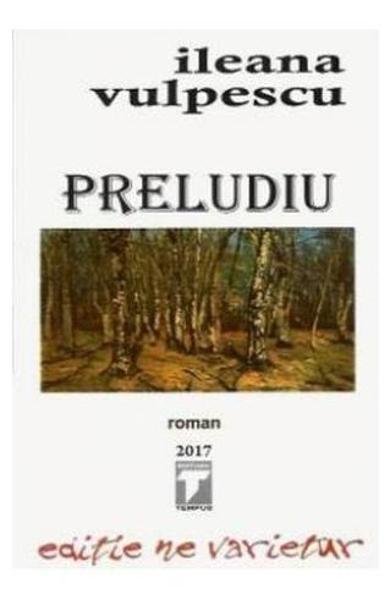 Preludiu - Ileana Vulpescu - recenzie - Literaturapetocuri.ro