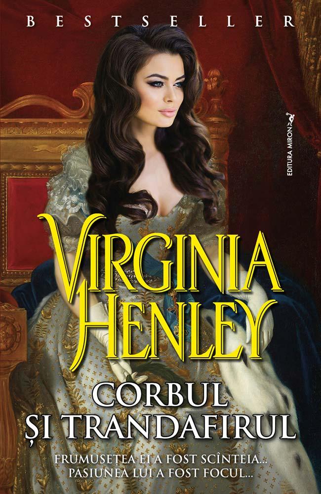 Corbul si trandafirul virginia henley