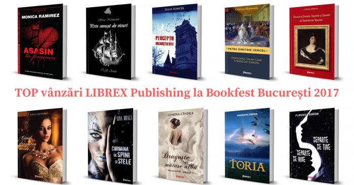 Topul vânzărilor editurii Librex Publishing - Bookfest București, 2017