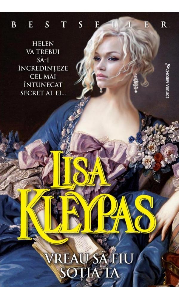 Vreau să fiu soția ta - Lisa Kleypas - prezentare