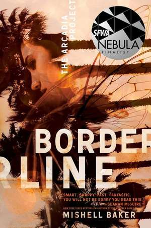Borderline - Mishell Baker - prezentare