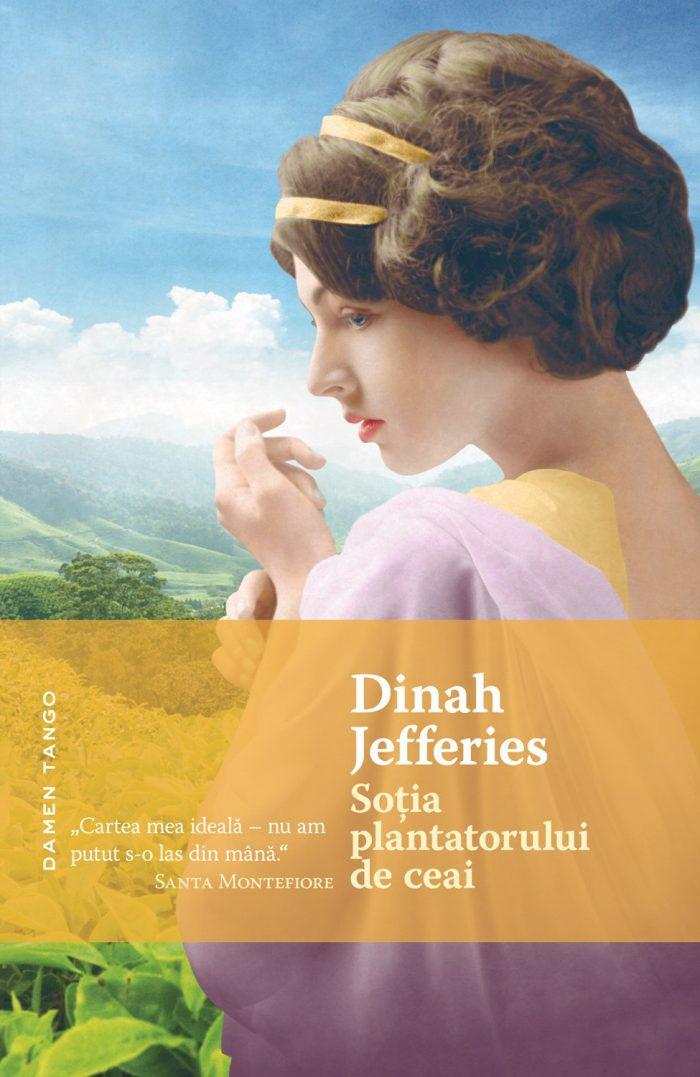 Soţia plantatorului de ceai - Dinah Jefferies - precomandă