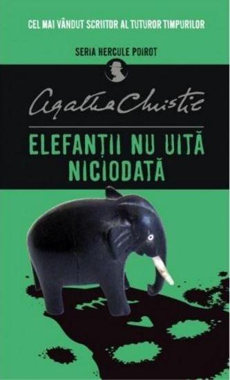 Elefanții nu uită niciodată de Agatha Christie