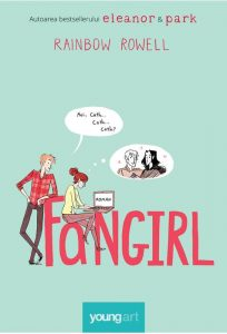 Fangirl de Rainbow Rowell – Editura Young Art