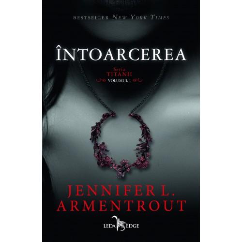 Întoarcerea volumul I din seria Titanii - Jennifer L. Armentrout - recenzie