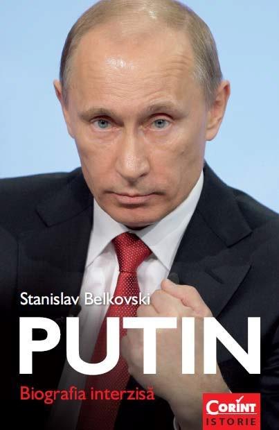 Putin - Biografia interzisă de Stanislav Belkovski