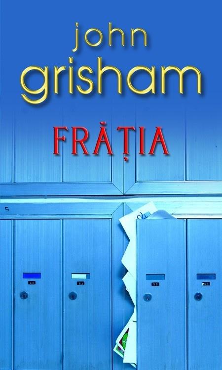 Frăția de John Grisham