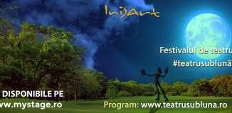 Lasă-te vrăjit de Festivalul Teatru sub Lună - ediția a III-a!