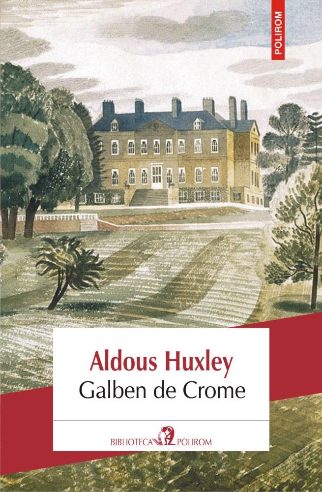 Galben de Crome - Aldous Huxley - prezentare