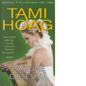 Pasiune obsesivă de Tami Hoag - Editura Miron -prezentare